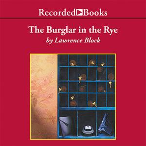 «The Burglar in the Rye» by Lawrence Block