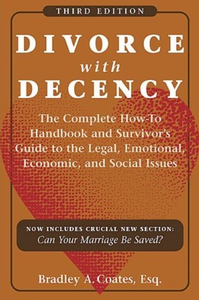Divorce with Decency (3rd edition) [Repost]