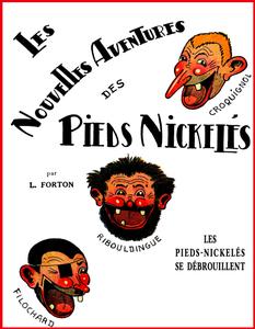 Les Nouvelles Aventures des Pieds Nickelés - Tome 1 - Les Pieds-Nickelés se débrouillent