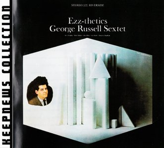 George Russell Sextet - Ezz-thetics (1961) {2007 Riverside} [Keepnews Collection Complete Series] (Item #12of27)