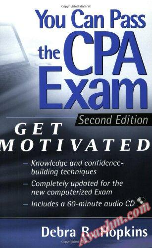 You Can Pass the CPA Exam: Get Motivated! [Repost]