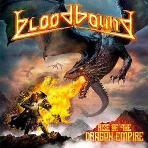 Bloodbound - Rise of the Dragon Empire (2019) [Japanese Edition]