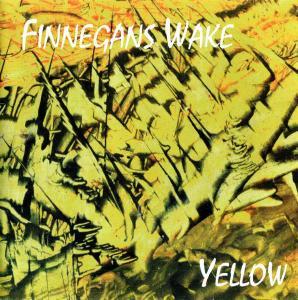 Finnegans Wake - Yellow (1994)