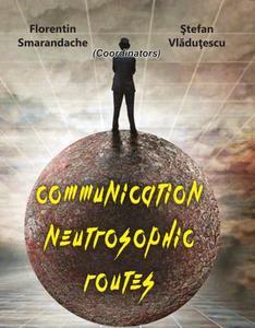 Communication Neutrosophic Routes