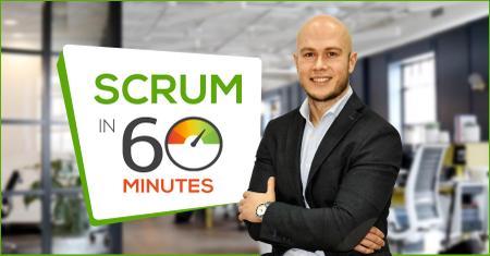 Scrum in 60 minutes! Agile Scrum from zero to Professional Scrum Master