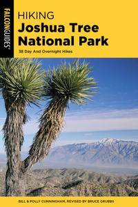 Hiking Joshua Tree National Park: 38 Day And Overnight Hikes (Regional Hiking), 2nd Edition