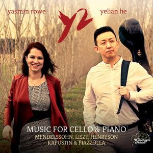 Yasmin Rowe & Yelian He - Music for Cello & Piano (2018) [Official Digital Download 24/192]