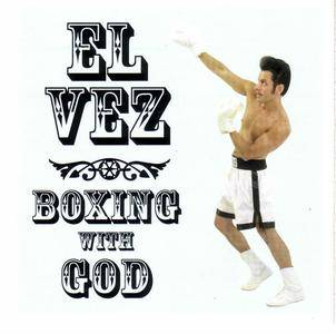 El Vez - Boxing With God (2001) {Sympathy For The Record Industry} **[RE-UP]**