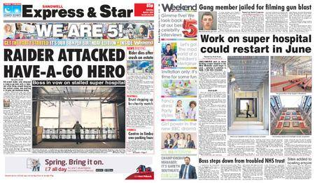Express and Star Sandwell Edition – April 21, 2018