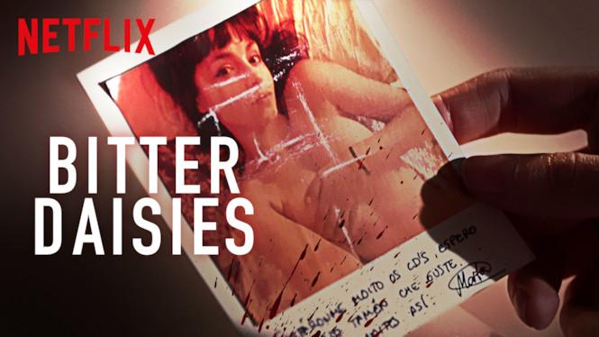Bitter Daisies (2019) - Season 1