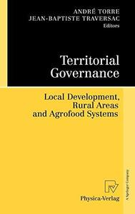 Territorial Governance: Local Development, Rural Areas and Agrofood Systems