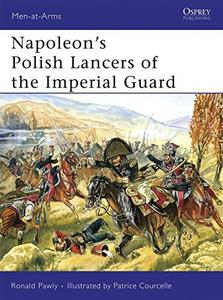Napoleon's Polish Lancers of the Imperial Guard (Repost)