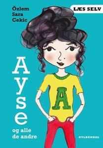 «Læs selv Ayse og alle de andre» by Özlem Cekic