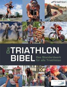 Die Triathlonbibel: Das Standardwerk für alle Triathleten (repost)
