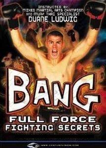 Duane Bang Ludwig - Full Force Fighting Secrets: Volume 1-5 [repost]