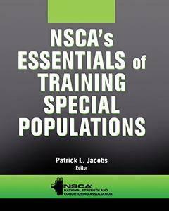 NSCA's Essentials of Training Special Populations