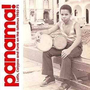 VA - Panama! Latin, Calypso and Funk on the Isthmus 1965-75 (2006)