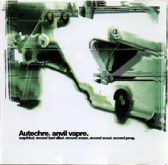 Autechre - Anvil Vapre