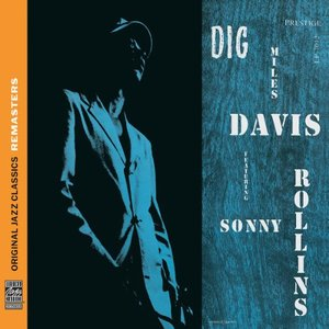 Miles Davis featuring Sonny Rollins - Dig (1951) {OJC Remasters Complete Series rel 2010, item 14of33}