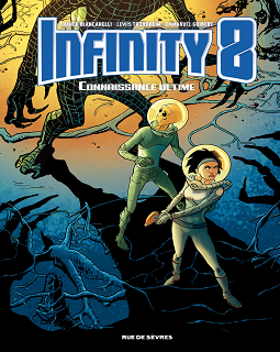 Infinity 8 - Tome 6 - Connaissance ultime (2018)