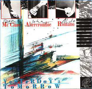 Ron McClure & John Abercrombie, Aldo Romano - Yesterday's Tomorrow (1991)