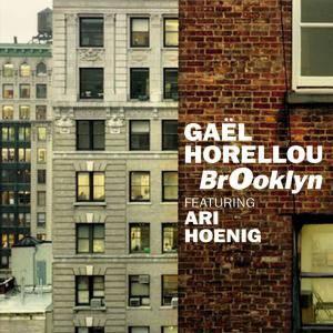 Gael Horellou - BrOoklyn (2014) {Fresh Sound New Talent}