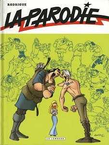 La Parodie (Michel Rodrigue)