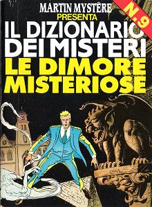 Martin Mystere - Dizionario Dei Misteri - Volume 9 - Le Dimore Misteriose