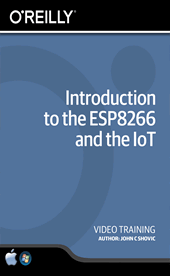 Introduction to the ESP8266 and the IoT Training Video