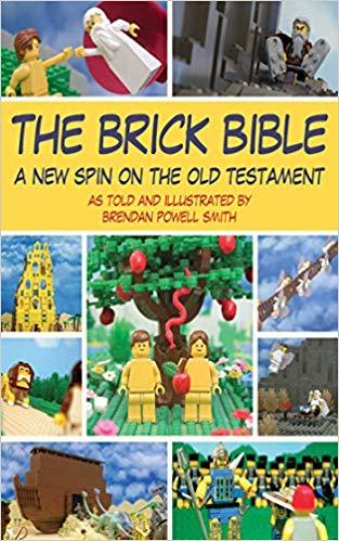 The Brick Bible: A New Spin on the Old Testament (Brick Bible Presents) [Repost]