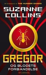 «Gregor 3 - Gregor og blodets forbandelse» by Suzanne Collins