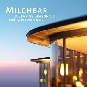 V.A. - Milchbar Seaside Season 11 (Compiled by Blank & Jones) (2019)