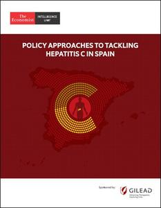 The Economist (Intelligence Unit) - Policy Approaches to Tackling Hepatitis C in Spain (2018)
