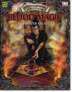 I.Sturrok, «Dungeons and Dragons. Encyclopaedia Arcane. Blood Magic. Oaths and Sacrifice»