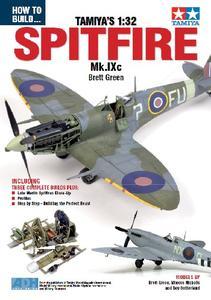 How to Build... Tamiya's 1:32 Spitfire Mk.IXc