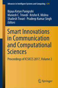 Smart Innovations in Communication and Computational Sciences (Repost)