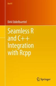 Seamless R and C++ Integration with Rcpp (Repost)