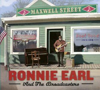 Ronnie Earl And The Broadcasters - Maxwell Street (2016)