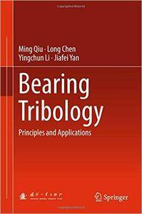 Bearing Tribology: Principles and Applications (repost)