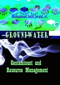 """""""Groundwater: Contaminant and Resource Management"""" ed. by Muhammad Salik Javaid"""