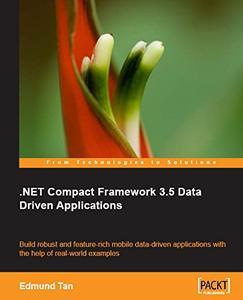 .NET Compact Framework 3.5 Data-Driven Applications [Repost]