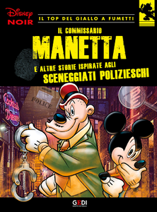 Disney Noir - Volume 24 - Il commissario manetta (12/2018)