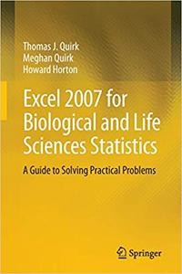 Excel 2007 for Biological and Life Sciences Statistics: A Guide to Solving Practical Problems