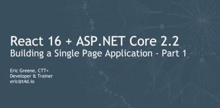 Building a Single-Page Application with React 16 and ASP.NET Core 2.2