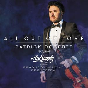 Patrick Roberts - All Out of Love (2019)