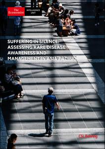 The Economist (Intelligence Unit) - Suffering in Silence: Assessing Rare Disease Awareness & Management in Asia-Pacific (2020)