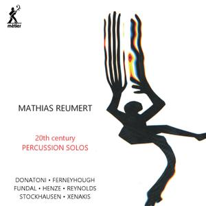 Mathias Reumert - 20th Century Percussion Solos (2019)