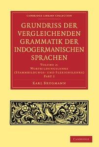 Grundriss der vergleichenden Grammatik der indogermanischen Sprachen: Volume 2, Part 2 (Repost)