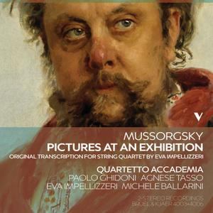 Quartetto Accademia - Mussorgsky: Pictures at an Exhibition (Arr. E. Impellizzeri for String Quartet) (2019) [24/88]