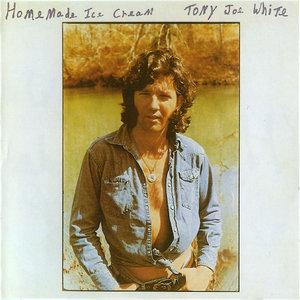 Tony Joe White - Homemade Ice Cream (1973) Reissue 2002